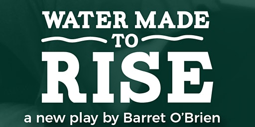 Water Made to Rise