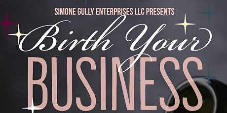 Birth Your Business (BYB) tickets