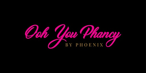Phancy by Phoenix Glam Class