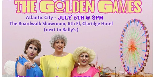 The Golden Gays - Direct from NYC return to Atlantic City JULY 5TH ONLY