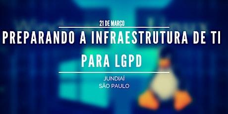 Imersão - Preparando a  Infraestrutura de TI para LGPD  ingressos