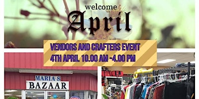 Welcome April Vendors and Crafters Event