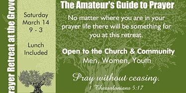 The Amateur's Guide to Prayer