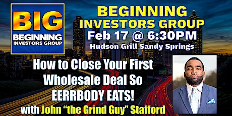 How to Close Your First Wholesale Deal So Eerrbody Eats at BIG with John Stafford tickets