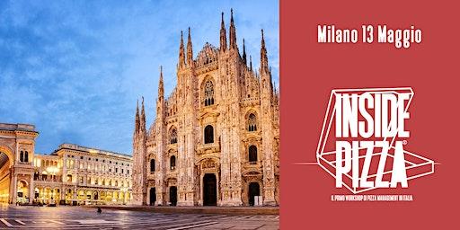 INSIDE PIZZA - Il primo workshop di pizza management in Italia - MILANO