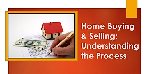 Home Buying & Selling: Understanding the Process