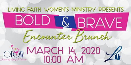 Bold & Brave Encounter Brunch tickets