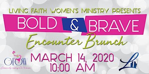 Bold & Brave Encounter Brunch
