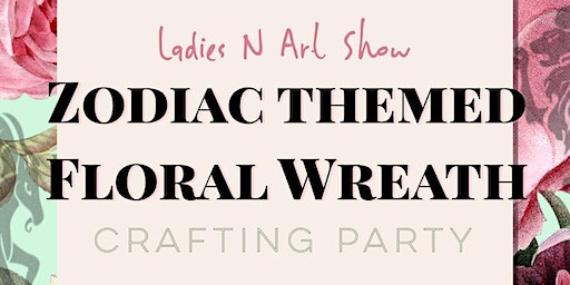 Zodiac Themed Floral WreathCrafting Party