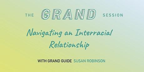 Navigating an Interracial Relationship tickets