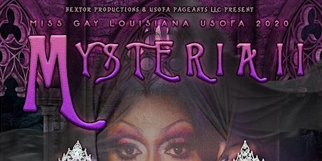 2020 Miss Gay Louisiana USofA - Mysteria tickets