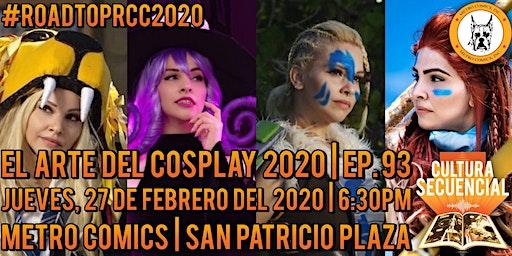 El Arte del Cosplay 2020 | Ep. 93 ¡EN VIVO!