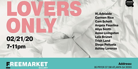FreeMarket Presents: Lovers Only tickets