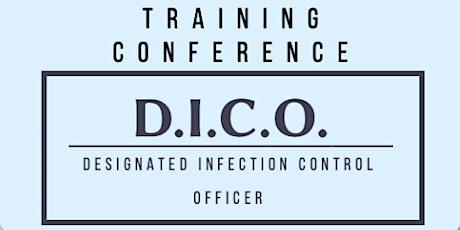 JUNE 29 Designated Infection Control Officer Training Conference tickets