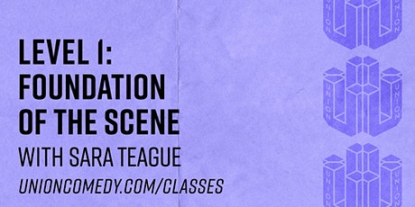 Level 1: Foundation of The Scene with Sara Teague tickets