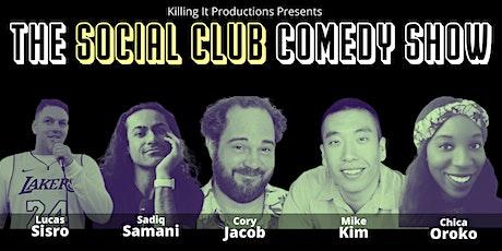 The Social Club Comedy Show #2- Cory Jacob, Ralph Tutela, Sadiq Samani+more tickets