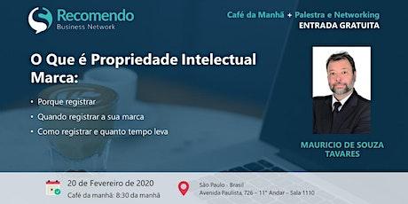 Café com Negócios + Palestra: O que é Propriedade Intelectual tickets