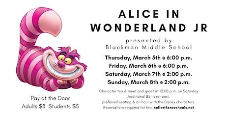 Alice in Wonderland Presented by Blackman Middle School Drama tickets