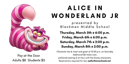 Alice in Wonderland Presented by Blackman Middle School Drama