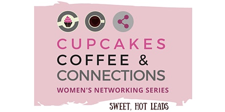 Cupcakes, Coffee & Connections - March 2020 tickets