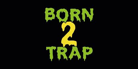 Born2Trap @Helios37 // CGN // 04.04 Tickets