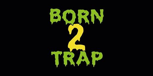 Born2Trap @Helios37 // CGN // 04.04