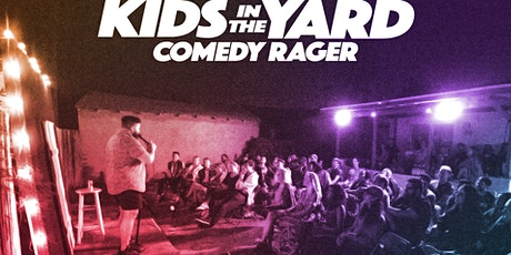 Kids in the Yard Comedy Show 2/22! tickets