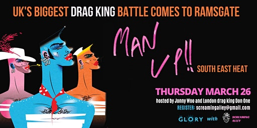 Man Up! UK's biggest Drag King Competition comes to Thanet