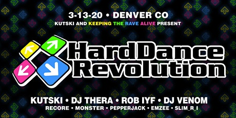 303 Family Presents KTRA: Hard Dance Revolution Denver tickets