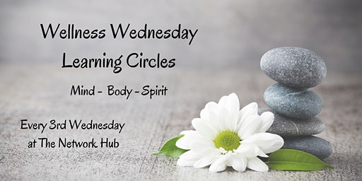 Wellness Wednesday Learning Circles