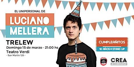 LUCIANO MELLERA - CUMPLEAÑITO 10 AÑOS DE STAND UP entradas