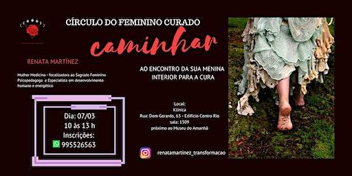 CÍRCULO DE MULHERES - CÍRCULO DO FEMININO CURADO