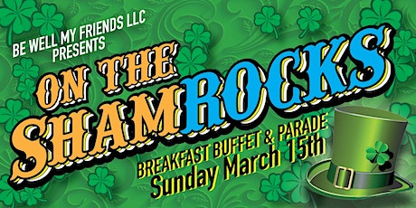 On the Sham-Rocks Breakfast Buffet & Parade tickets