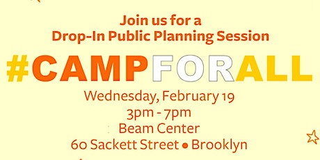 #campforall Public Drop-In Planning Session tickets