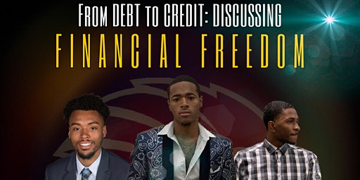 From Debt to Credit: Discussing Financial Freedom