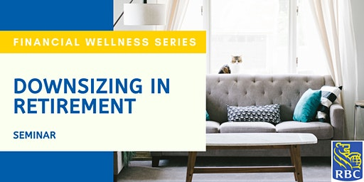 Downsizing Seminar - The Pros and Cons