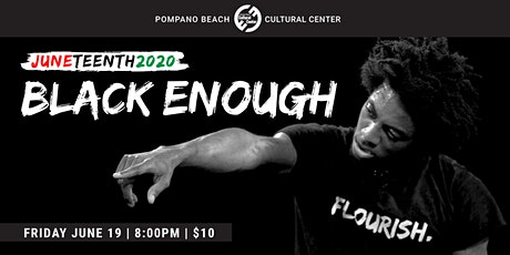 Black Enough – Flourish (One Man Show) tickets