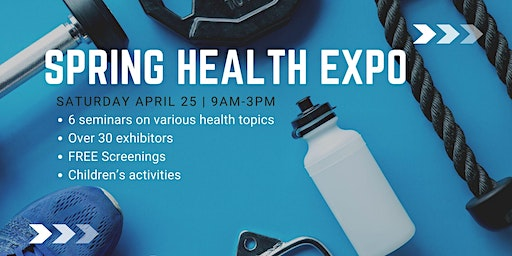 First Annual Spring Health Expo