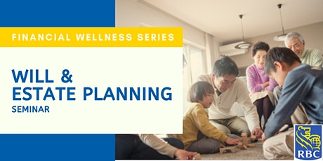 Will and Estate Planning Seminar tickets