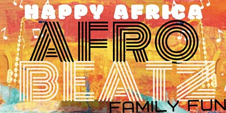 AFRO-BEATZ family fun tickets