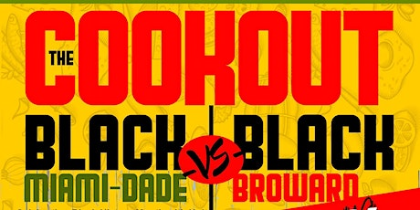 The Cookout - A Black Dade & Broward Love Story tickets