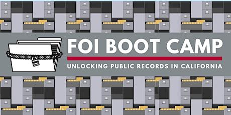 FOI Boot Camp: Unlocking Public Records in California tickets