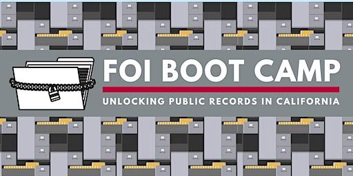 FOI Boot Camp: Unlocking Public Records in California