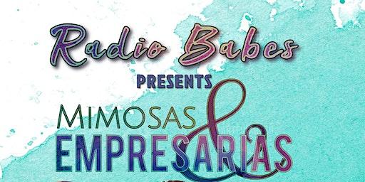 Radio Babes Presents Mimosas & Empresarias