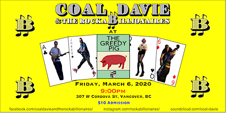 Coal Davie and the Rockabillionaires at The Greedy Pig tickets