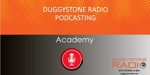 Produce Your Podcast In a Day - Duggystone Radio Podcast Academy