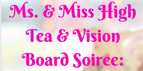 Ms. & Miss High Tea and Vision Board Soiree: Generations EnVision 2020 tickets