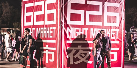 626 Night Market July 10-12 tickets