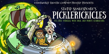 Stupid Shakespeare's: PickleRickicles tickets