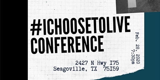 #iChooseToLive Conference